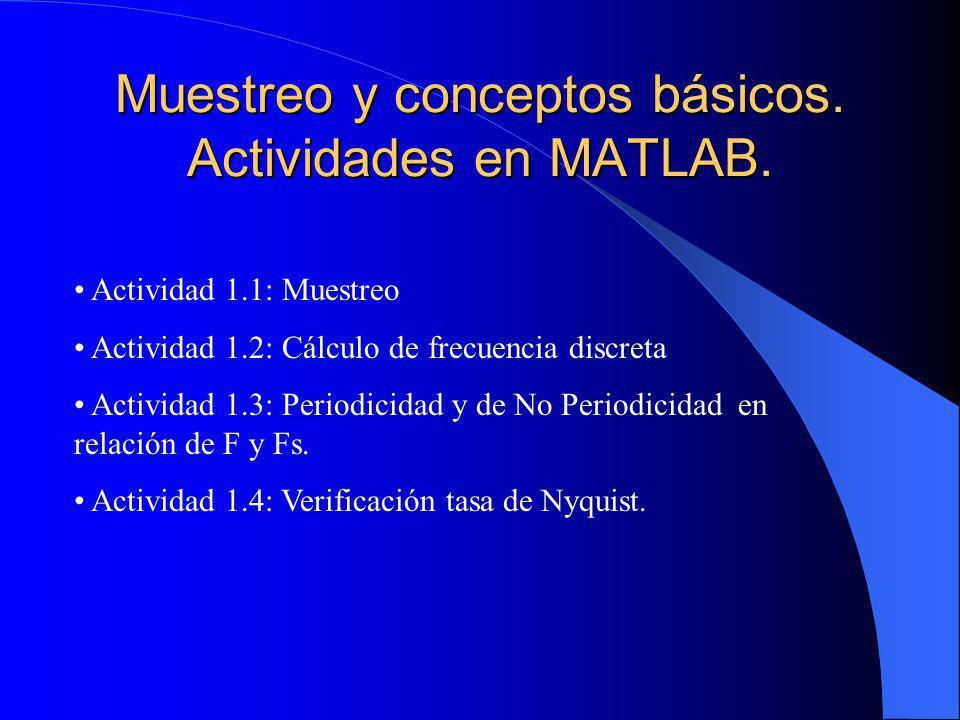 Muestreo y conceptos básicos. Actividades en MATLAB.