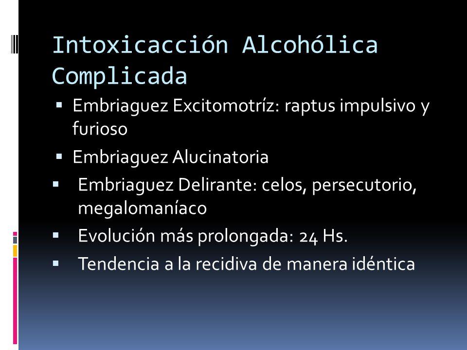 Intoxicacción Alcohólica Complicada