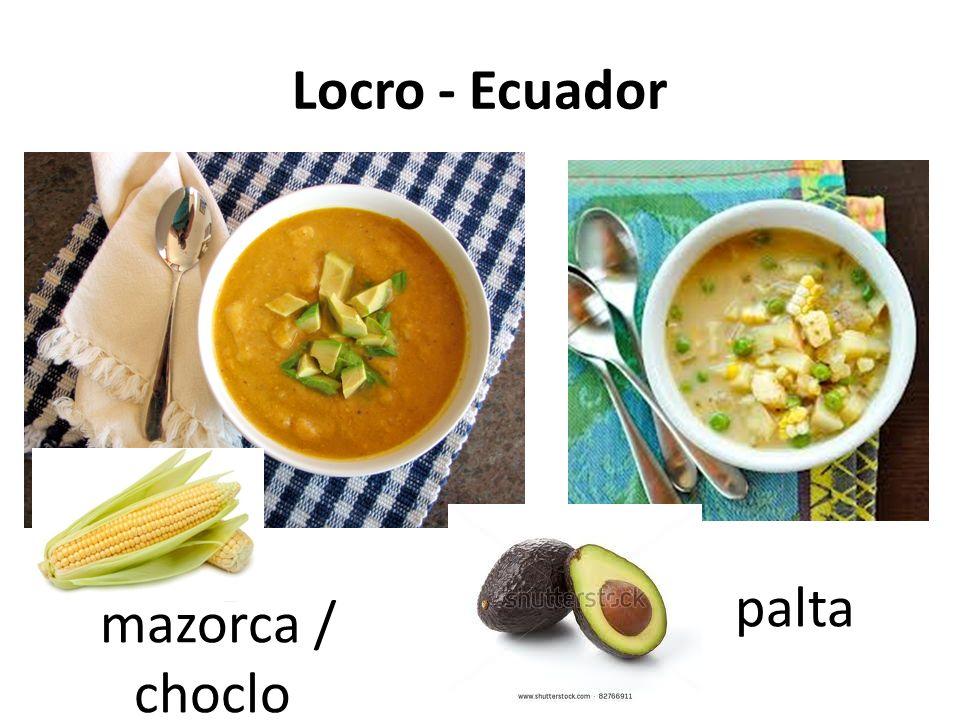 Locro - Ecuador palta mazorca / choclo