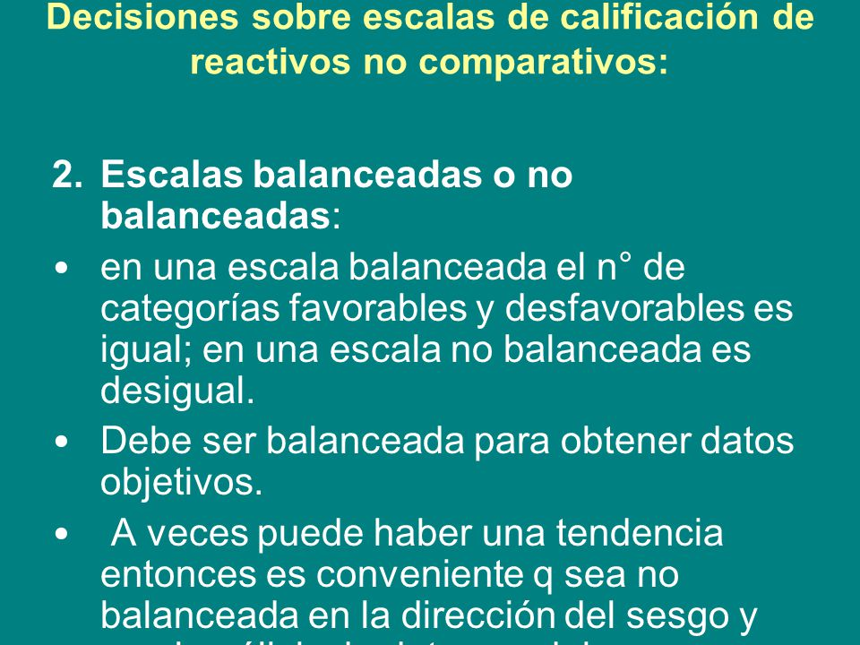 Decisiones sobre escalas de calificación de reactivos no comparativos: