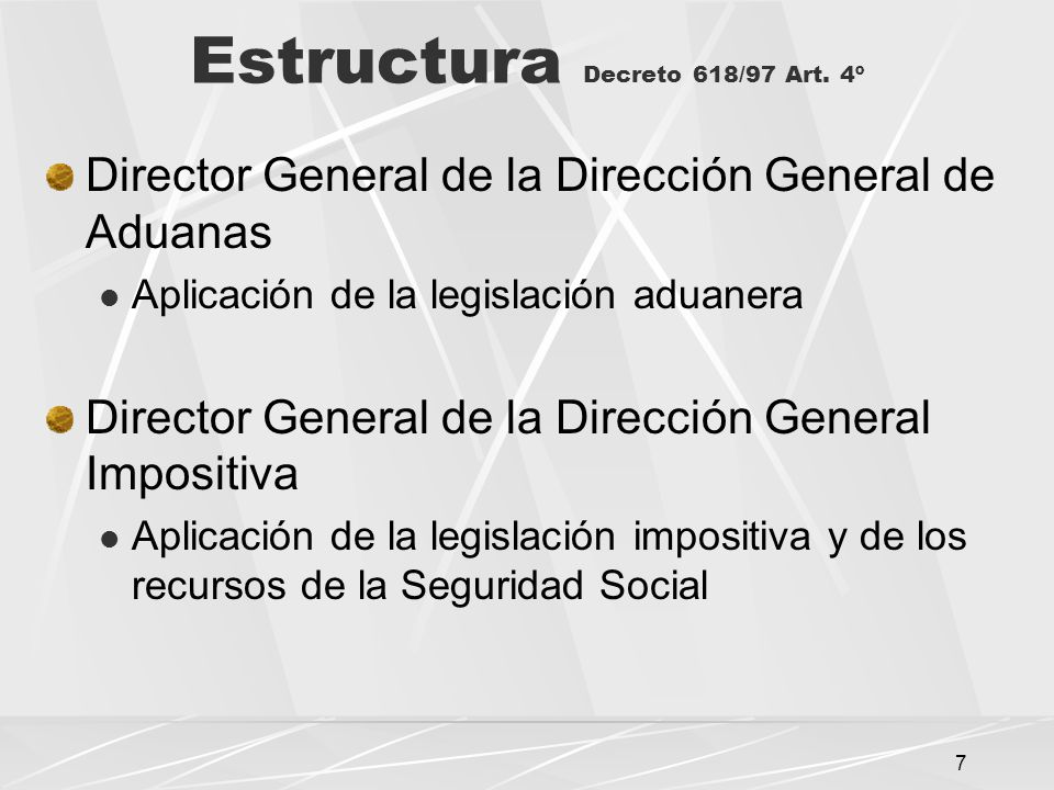Estructura Decreto 618/97 Art. 4º