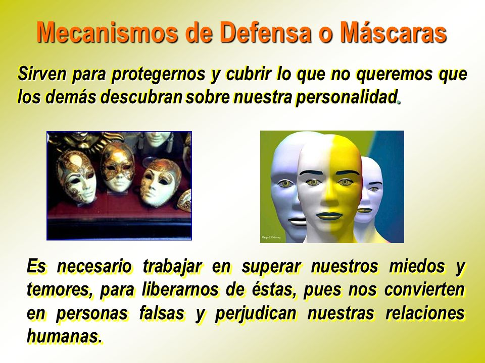 Mecanismos de Defensa o Máscaras