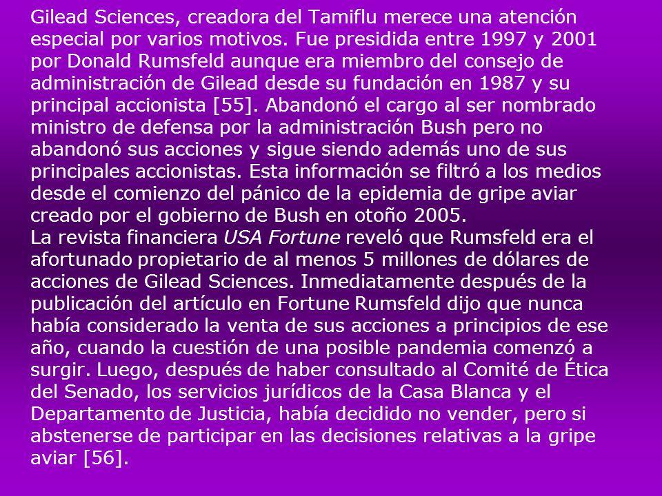Gilead Sciences, creadora del Tamiflu merece una atención especial por varios motivos.