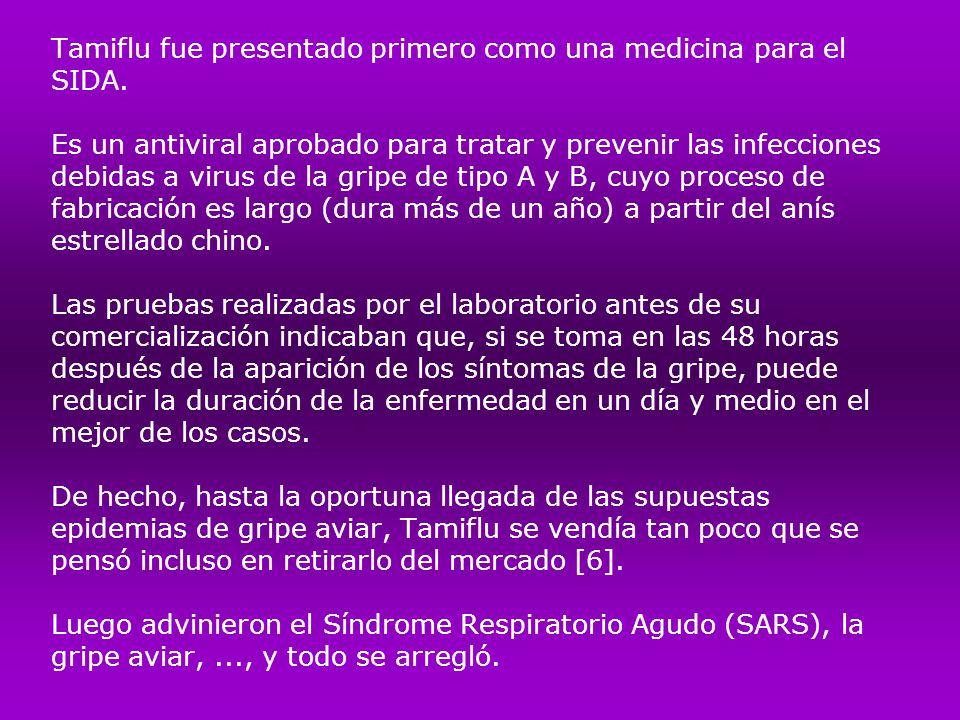 Tamiflu fue presentado primero como una medicina para el SIDA