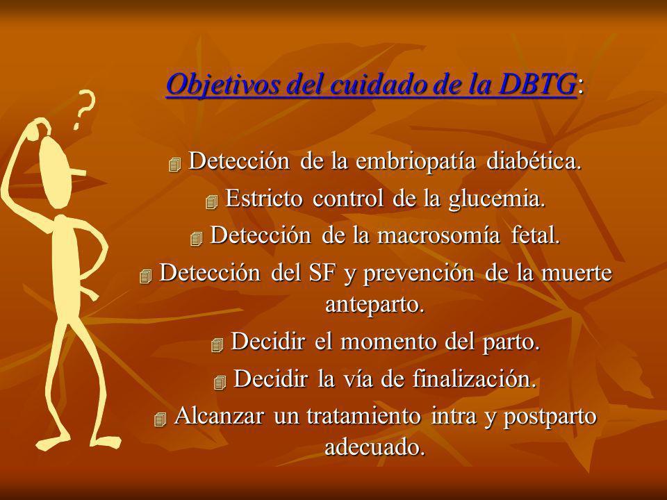 Objetivos del cuidado de la DBTG: