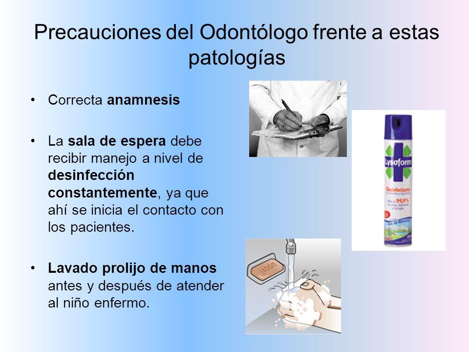 Precauciones del Odontólogo frente a estas patologías