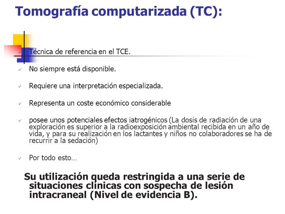 Tomografía computarizada (TC):