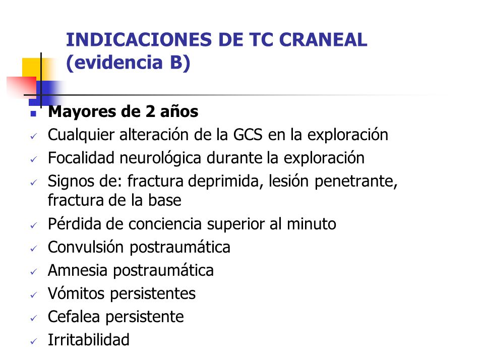 INDICACIONES DE TC CRANEAL (evidencia B)