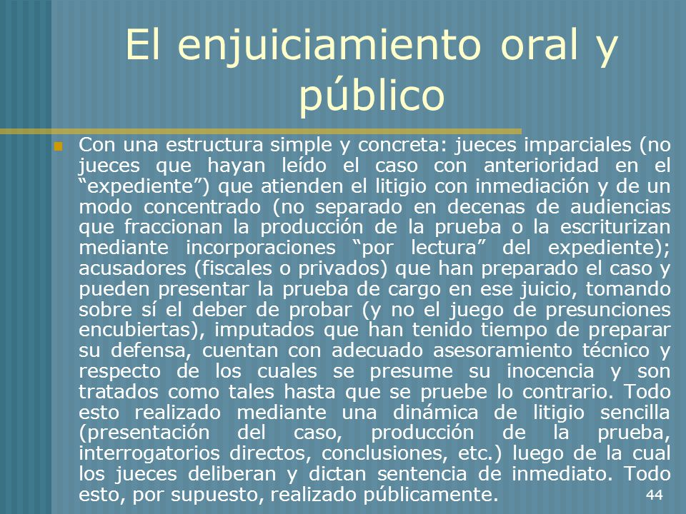 El enjuiciamiento oral y público