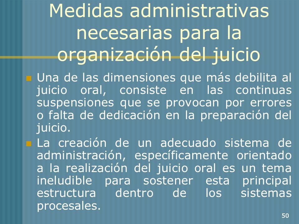 Medidas administrativas necesarias para la organización del juicio