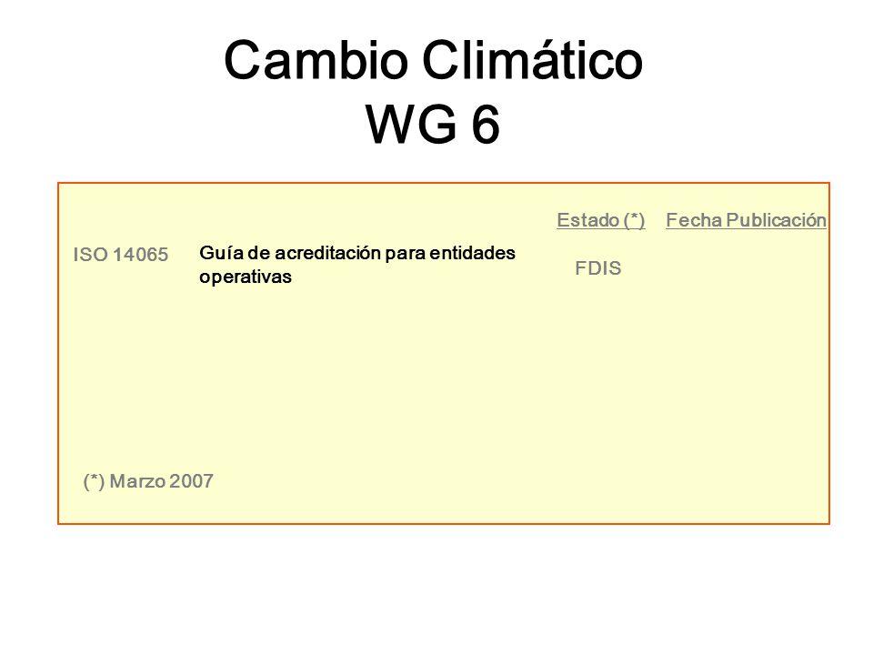 Cambio Climático WG 6 ISO 14065 Guía de acreditación para entidades