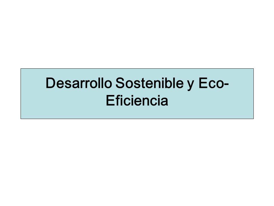 Desarrollo Sostenible y Eco-Eficiencia