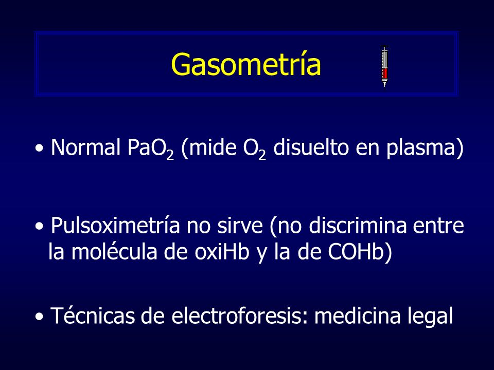 Gasometría Normal PaO2 (mide O2 disuelto en plasma)