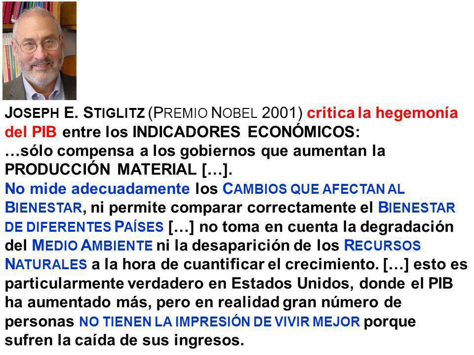 JOSEPH E. STIGLITZ (PREMIO NOBEL 2001) critica la hegemonía