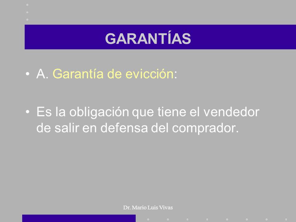 GARANTÍAS A. Garantía de evicción: