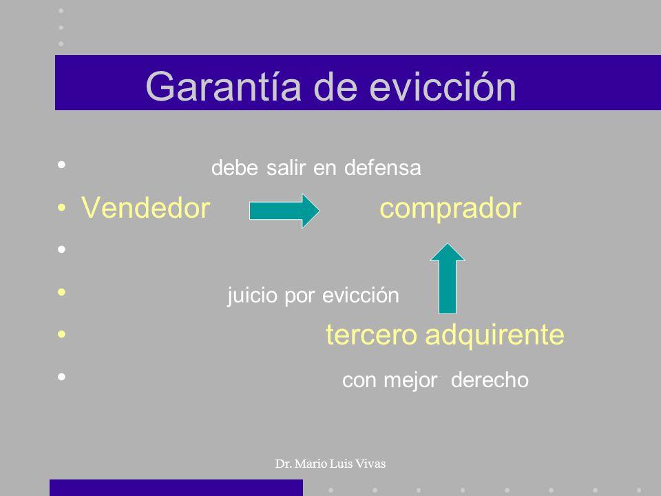 Garantía de evicción debe salir en defensa Vendedor comprador
