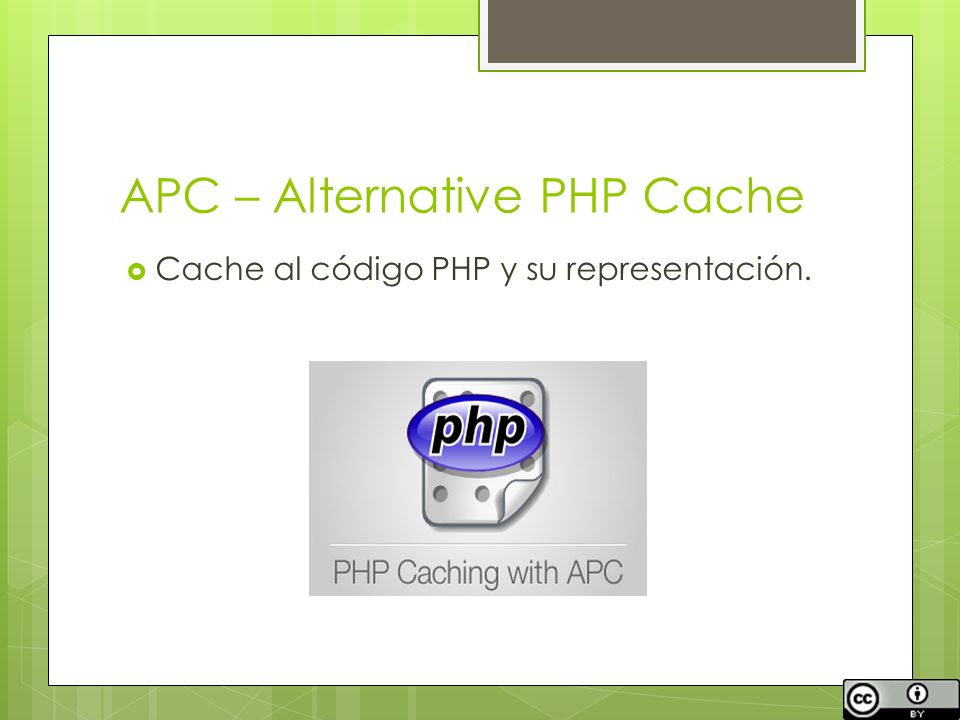 APC – Alternative PHP Cache