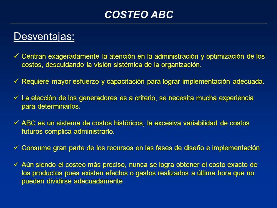 Desventajas: COSTEO ABC