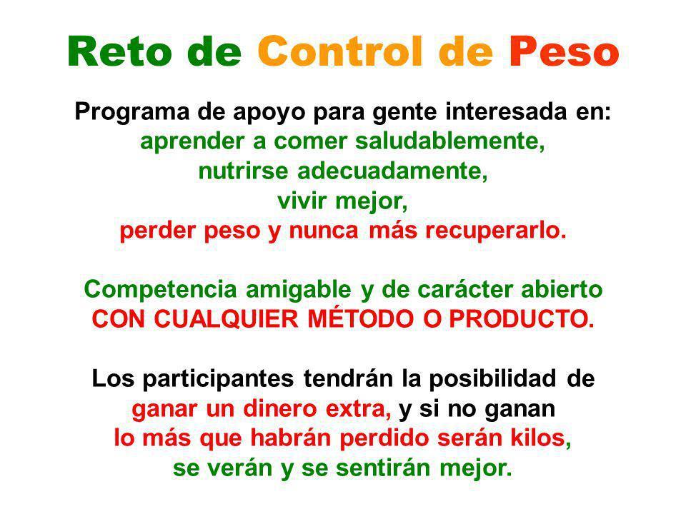 Reto de Control de Peso Programa de apoyo para gente interesada en: