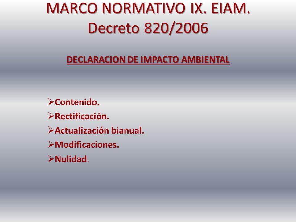 MARCO NORMATIVO IX. EIAM. Decreto 820/2006