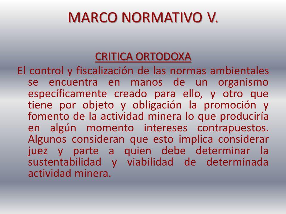 MARCO NORMATIVO V. CRITICA ORTODOXA