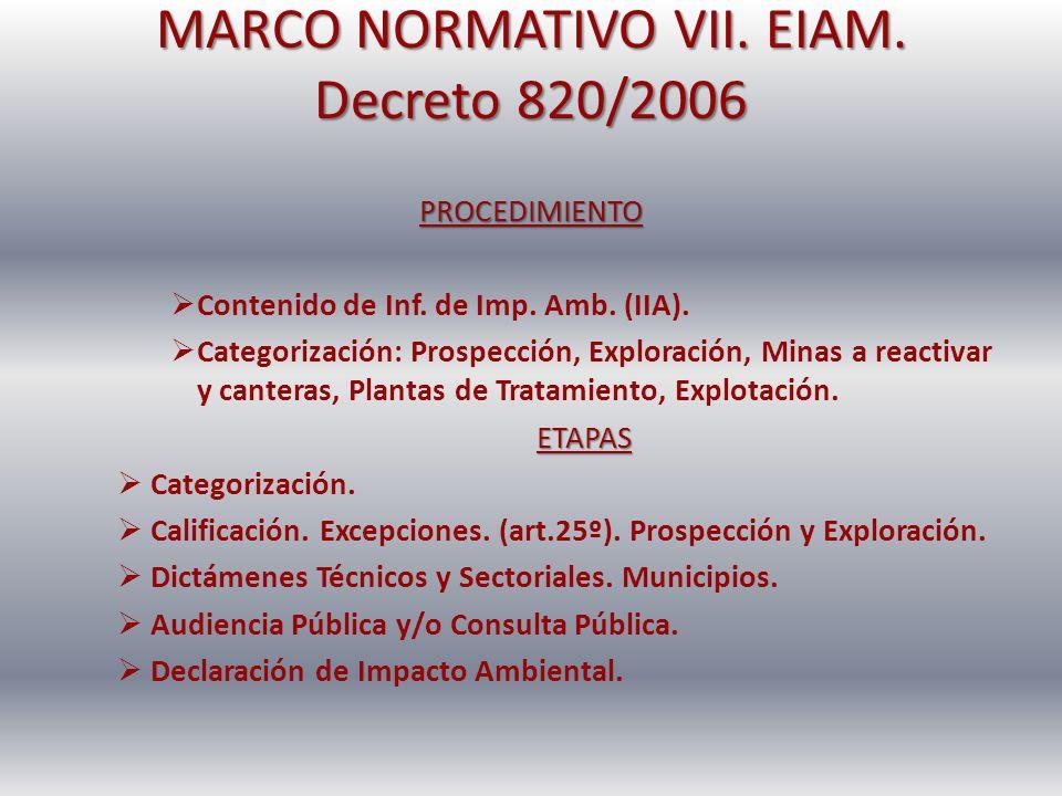 MARCO NORMATIVO VII. EIAM. Decreto 820/2006