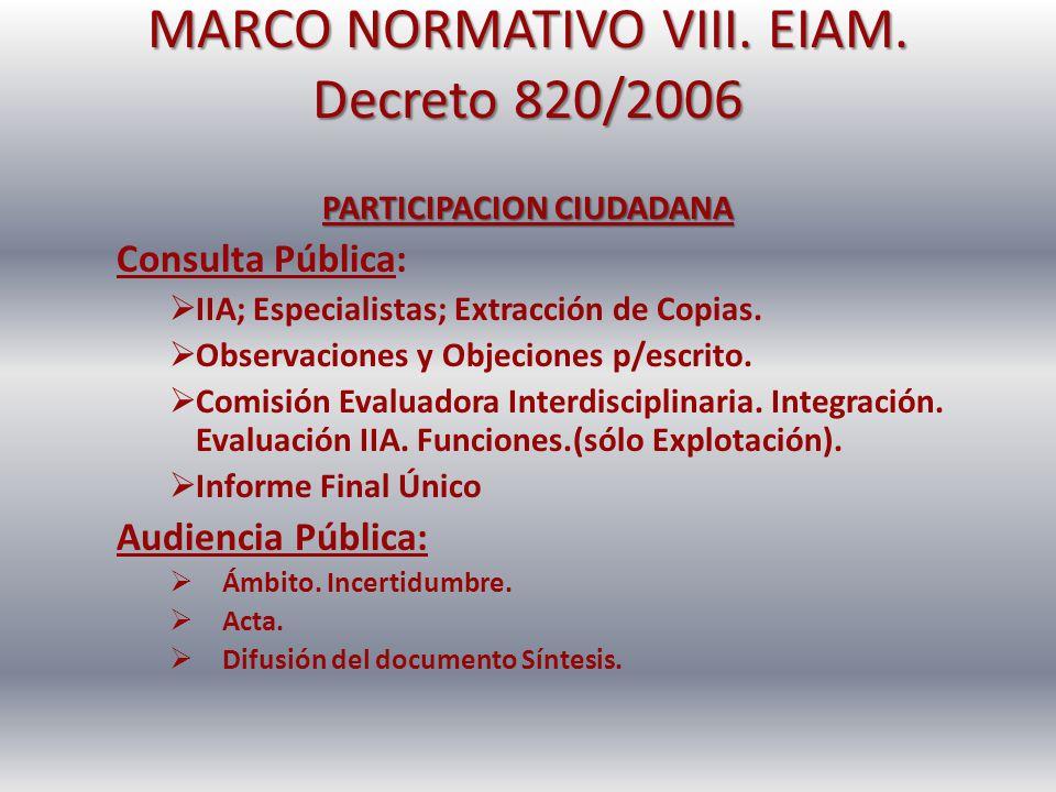 MARCO NORMATIVO VIII. EIAM. Decreto 820/2006