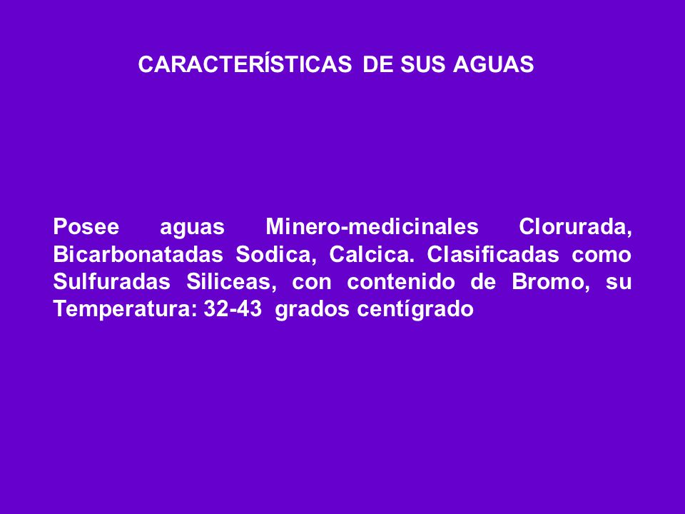CARACTERÍSTICAS DE SUS AGUAS