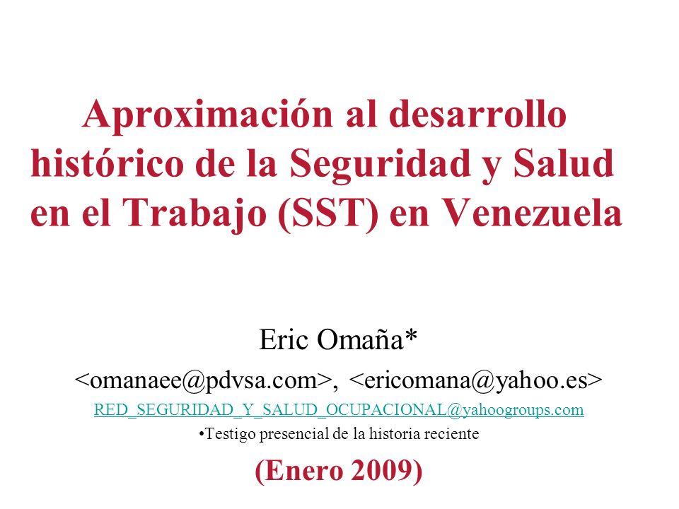 Aproximación al desarrollo histórico de la Seguridad y Salud en el Trabajo (SST) en Venezuela