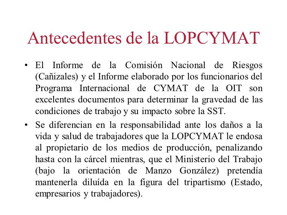 Antecedentes de la LOPCYMAT