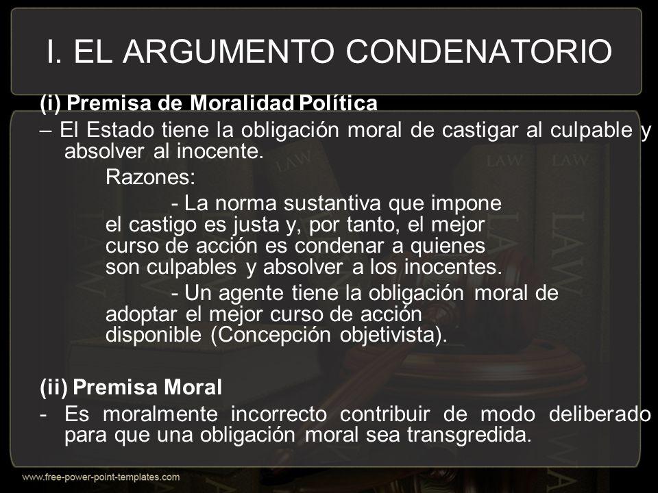 I. EL ARGUMENTO CONDENATORIO