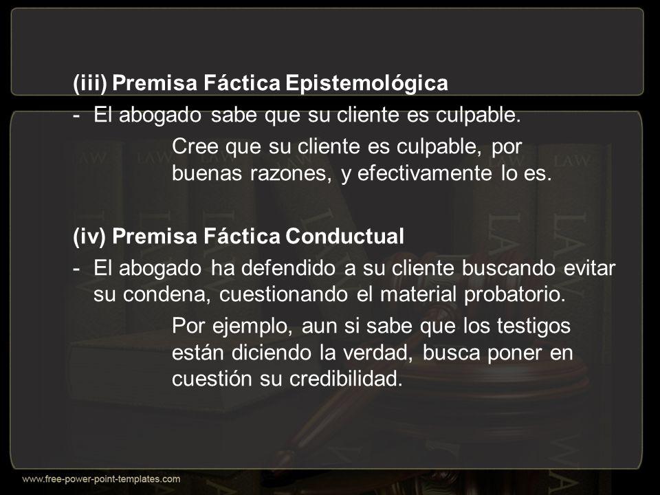 (iii) Premisa Fáctica Epistemológica