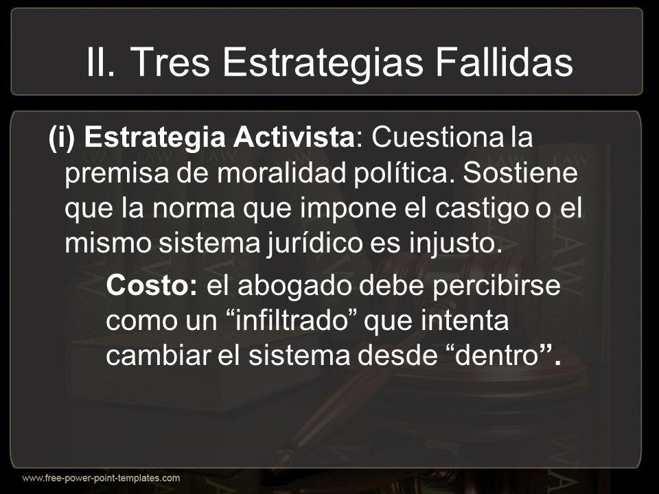 II. Tres Estrategias Fallidas