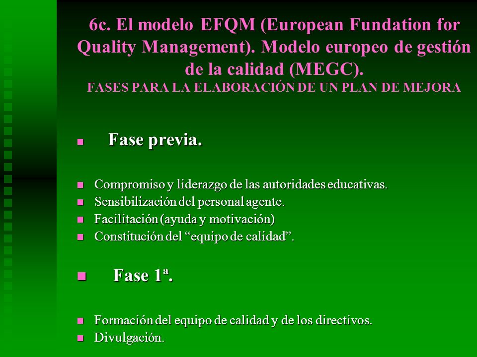 6c. El modelo EFQM (European Fundation for Quality Management)