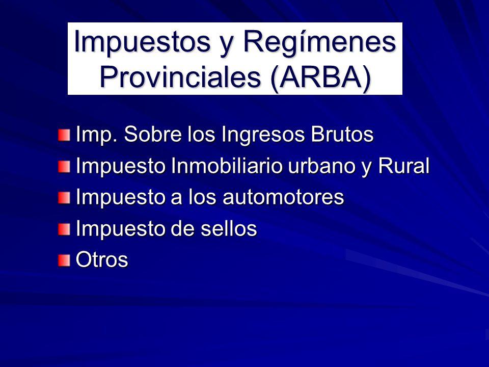 Impuestos y Regímenes Provinciales (ARBA)