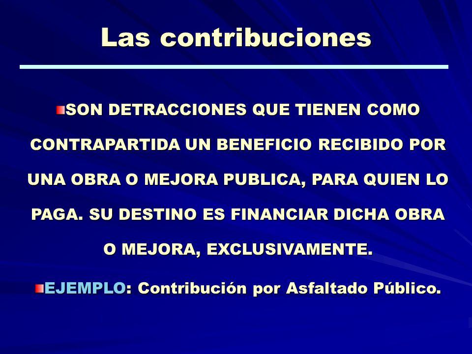 EJEMPLO: Contribución por Asfaltado Público.