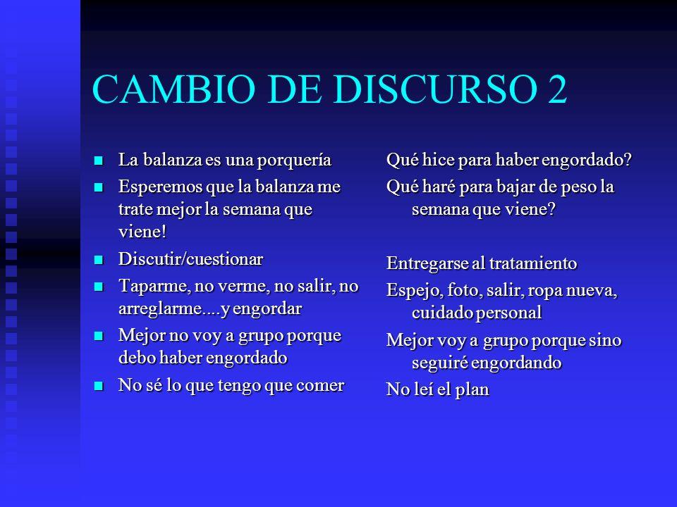 CAMBIO DE DISCURSO 2 La balanza es una porquería