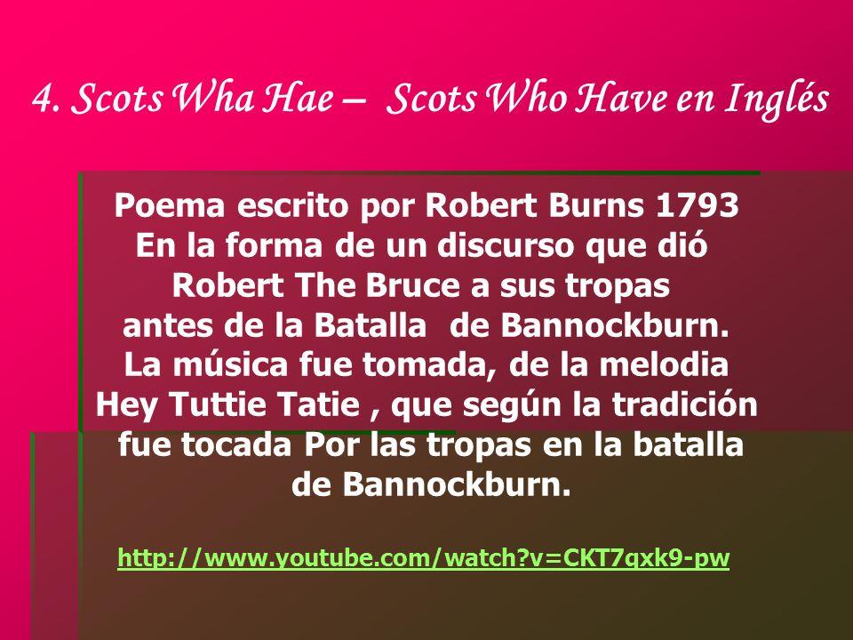 4. Scots Wha Hae – Scots Who Have en Inglés