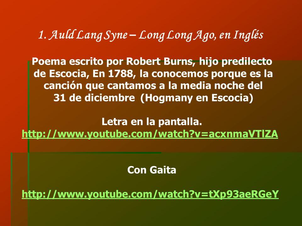 1. Auld Lang Syne – Long Long Ago, en Inglés