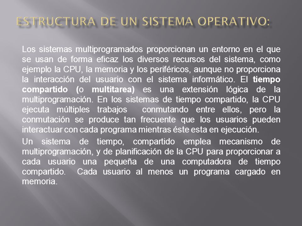 Estructura de un sistema Operativo: