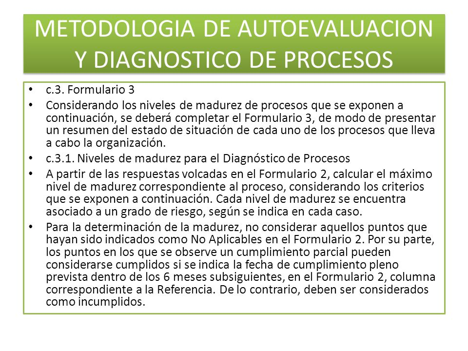 METODOLOGIA DE AUTOEVALUACION Y DIAGNOSTICO DE PROCESOS