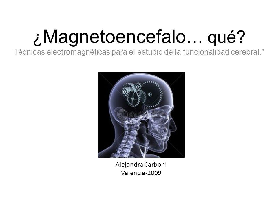 ¿Magnetoencefalo… qué