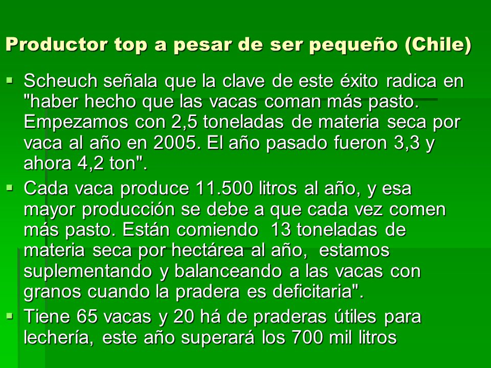 Productor top a pesar de ser pequeño (Chile)