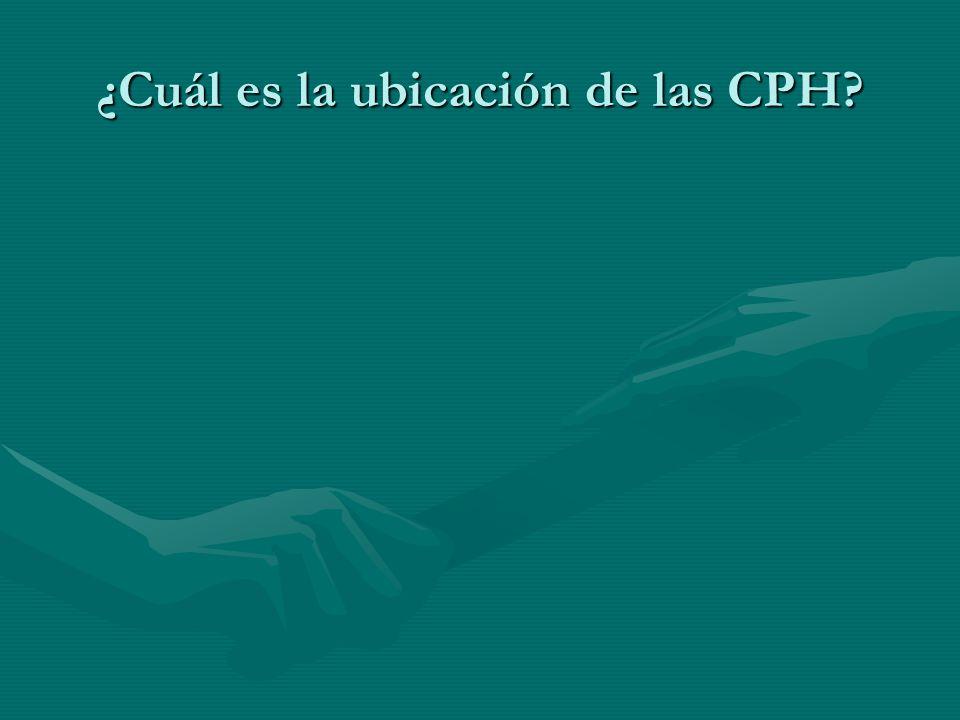 ¿Cuál es la ubicación de las CPH