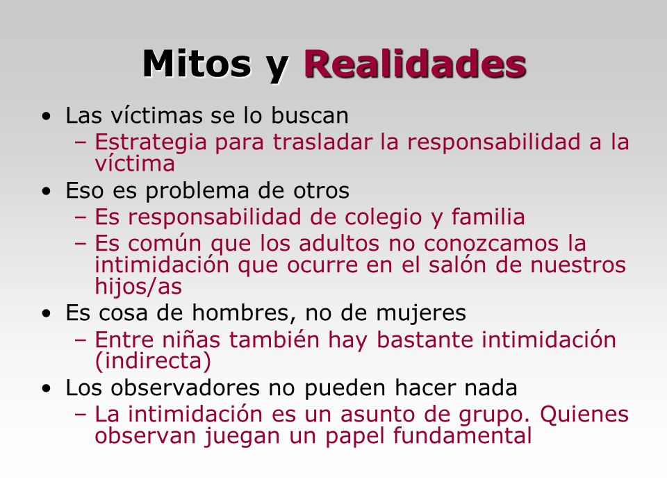 Mitos y Realidades Las víctimas se lo buscan