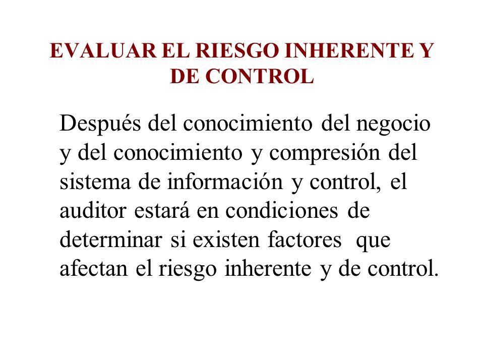 EVALUAR EL RIESGO INHERENTE Y DE CONTROL