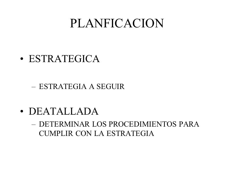 PLANFICACION ESTRATEGICA DEATALLADA ESTRATEGIA A SEGUIR