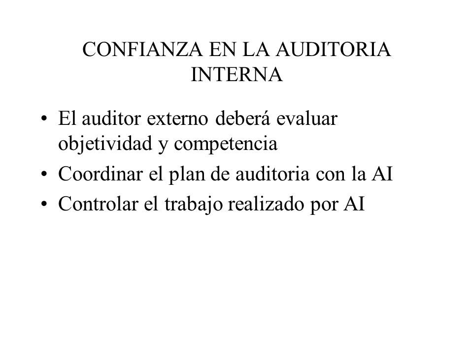 CONFIANZA EN LA AUDITORIA INTERNA