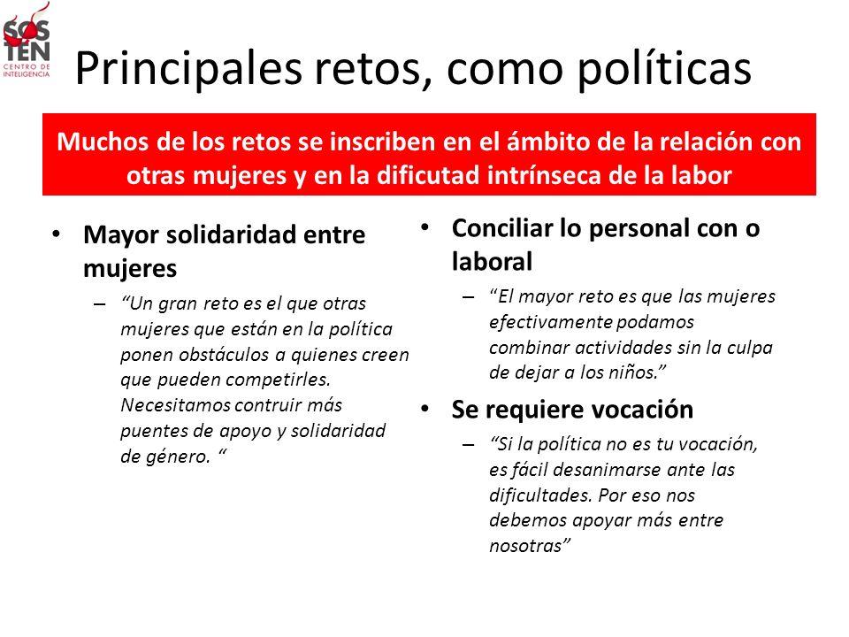 Principales retos, como políticas
