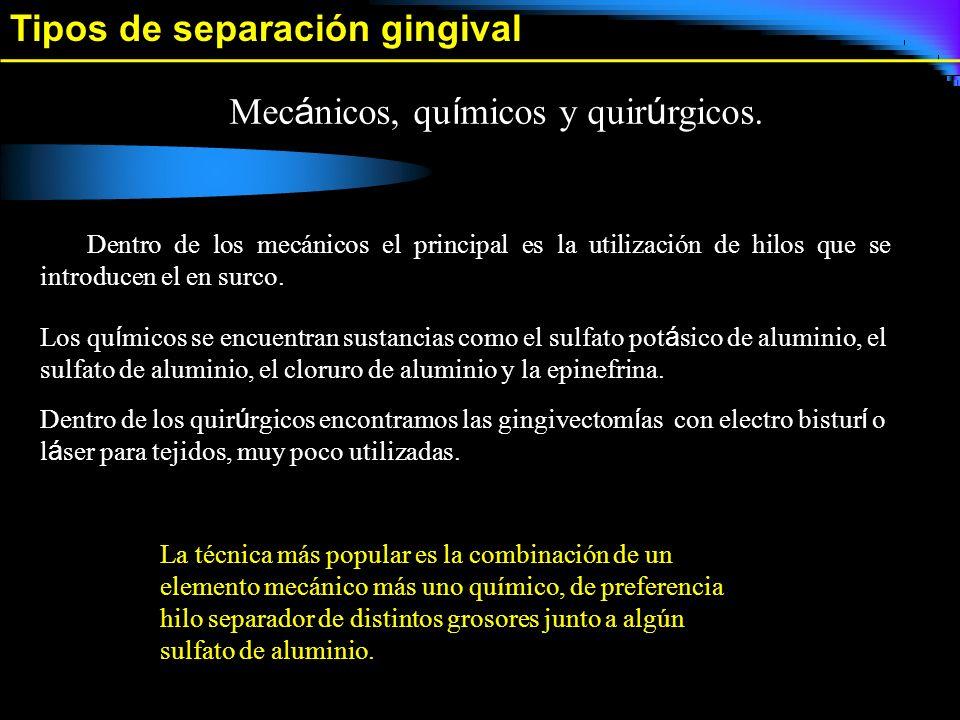 Tipos de separación gingival